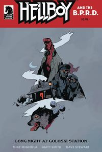 [The cover for Hellboy & The B.P.R.D.: Long Night At Goloski Station (One Shot)]
