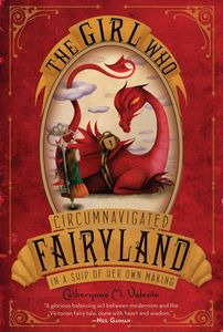 [Girl Who Circumnavigated Fairyland In A Ship Of Her Own Making (Product Image)]