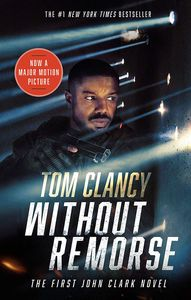 [John Clark: Book 1: Without Remorse (Movie Tie-In) (Product Image)]