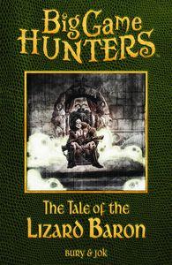 [Big Game Hunters: Tale Of The Lizard Baron: Volume 1 (Product Image)]