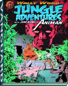 [Wally Wood: Jungle Adventures: Jim King & Animan (Hardcover) (Product Image)]