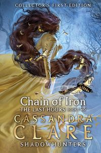 [The Last Hours: Book 2: Chain Of Iron (Signed Bookplate Edition Hardcover) (Product Image)]
