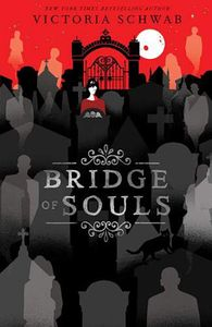 [City Of Ghosts: Book 3: Bridge Of Souls (Signed Bookplate) (Product Image)]