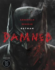 [Batman: Damned #1 (Of 3) (Product Image)]