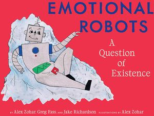 [Emotional Robots: A Question Of Existence (Product Image)]