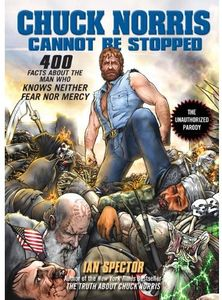 [Chuck Norris Cannot Be Stopped (Product Image)]