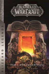 [World Of Warcraft: The Last Guardian (Product Image)]