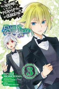[Is It Wrong To Pick Up Girls In A Dungeon: Familia Lyu: Volume 3 (Product Image)]