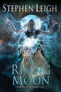[Sunpath Cycle: Book 2: A Rising Moon (Product Image)]