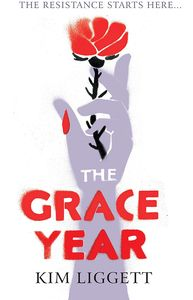 [The Grace Year (Hardcover) (Product Image)]