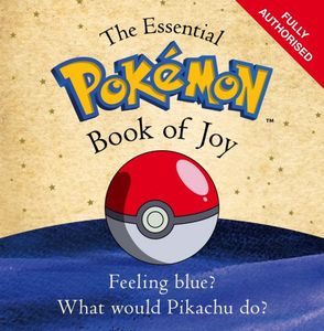 [The Essential Pokemon Book Of Joy (Product Image)]