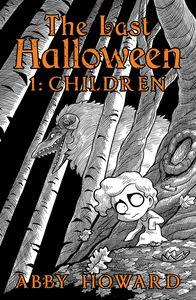 [The Last Halloween: Volume 1: Children (Product Image)]
