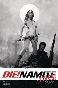 [Die!Namite: Lives #3 (Cover R Suydam Black & White Variant) (Product Image)]
