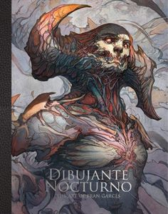 [Dibujante Nocturno: The Art Of Francisco Garcés (Signed Art Card Edition Hardcover) (Product Image)]