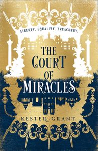 [The Court Of Miracles: Book 1: The Court Of Miracles (Signed Edition Hardcover) (Product Image)]