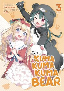 [Kuma Kuma Kuma Bear: Volume 3 (Product Image)]