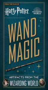 [Harry Potter: Wand Magic: Artifacts From The Wizarding World (Product Image)]