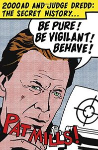 [Be Pure! Be Vigilant! Behave! 2000ad The Secret History Pb (Product Image)]