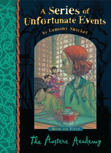 [A Series of Unfortunate Events: Book 5: The Austere Academy (Signed Edition) (Product Image)]