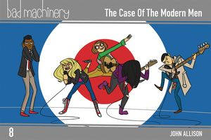 [Bad Machinery: Pocket Edition: Volume 8: The Case Of The Modern Men (Product Image)]