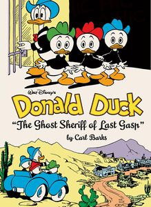 [Walt Disney's Donald Duck: Volume 9: The Ghost Sheriff Of Last Gasp (Hardcover) (Product Image)]