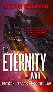 [The Eternity War: Book 2: Exodus (Product Image)]