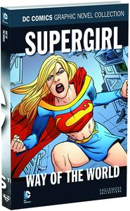 [DC Graphic Novel Collection: Volume 123: Supergirl Way Of The World (Product Image)]