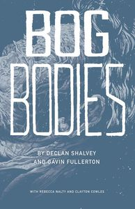 [Bog Bodies (Forbidden Planet Exclusive Signed Edition) (Product Image)]