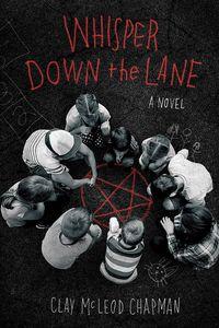 [Whisper Down The Lane: A Novel (Product Image)]