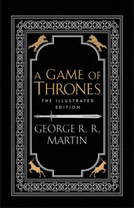 [A Game Of Thrones: Illustrated Edition (Hardcover) (Product Image)]