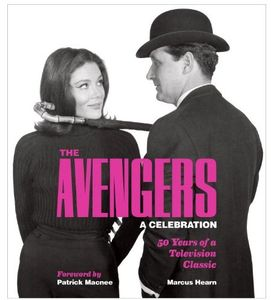 [The Avengers: A Celebration: 50 Years Of A TV Classic (Hardcover) (Product Image)]