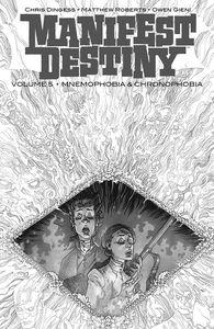 [Manifest Destiny: Volume 5: Mnemophobia & Chronophobia (Product Image)]