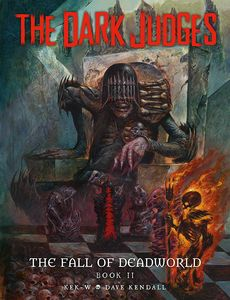 [Dark Judges: Fall Of Deadworld: Book 2: The Damned (Signed Edition Hardcover) (Product Image)]