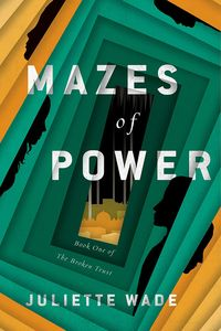 [The Broken Trust: Book 1: Mazes Of Power (Product Image)]
