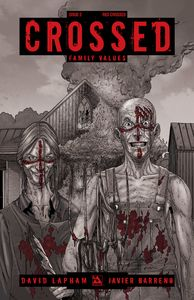 [Crossed: Family Values #2 (Red Crossed Variant) (Product Image)]