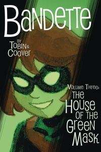 [Bandette: Volume 3: The House Of The Green Mask (Product Image)]