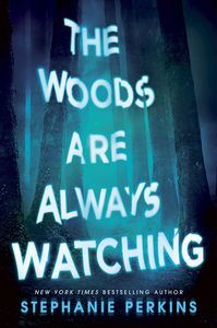 [The Woods are Always Watching (Product Image)]