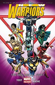 [New Warriors: Volume 1: Kids Are All Fight (Product Image)]