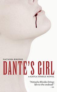 [Dante's Girl: A Kayla Steele Novel (Product Image)]