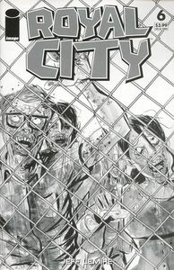 [Royal City #6 (Cover D B&W Walking Dead #16 Tribute Variant) (Product Image)]