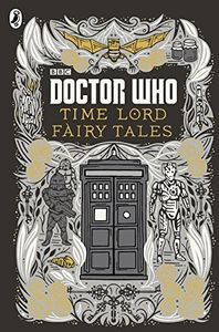 [Doctor Who: Time Lord Fairy Tales (Hardcover) (Product Image)]