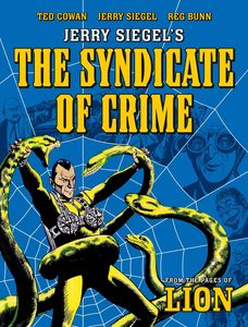 [Jerry Siegel's The Syndicate Of Crime (Product Image)]