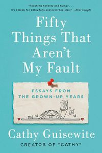 [Fifty Things That Aren't My Fault (Product Image)]