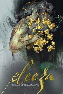 [Eleeza: The Art Of Eliza Ivanova (Signed Art Card Edition) (Product Image)]