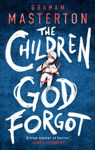 [The Children God Forgot (Hardcover) (Product Image)]