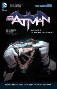 [Batman: Volume 3: Death Of The Family (N52) (Product Image)]