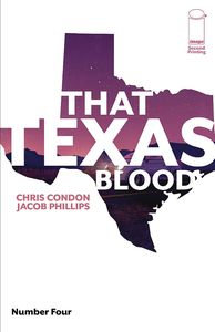 [That Texas Blood #4 (2nd Printing) (Product Image)]