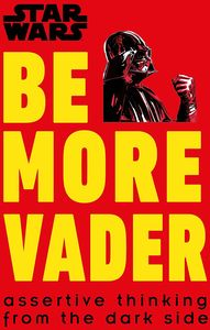 [Star Wars: Be More Vader (Hardcover) (Product Image)]