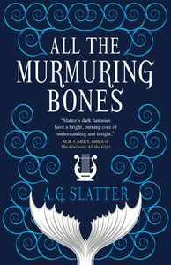 [All The Murmuring Bones (Product Image)]