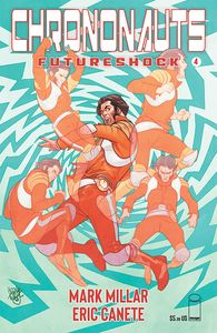 [Chrononauts: Futureshock #4 (Cover A Ferry) (Product Image)]